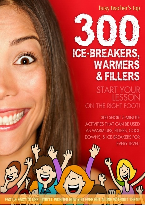 300 Ice-Breakers, Warmers & Fillers.pdf | Create: 2.0 Tools... and ESL | Scoop.it
