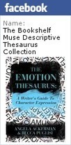 The Bookshelf Muse: Introducing Thesaurus Thursdays & the EMOTION THESAURUS | Creative. Writing. Tools | Scoop.it