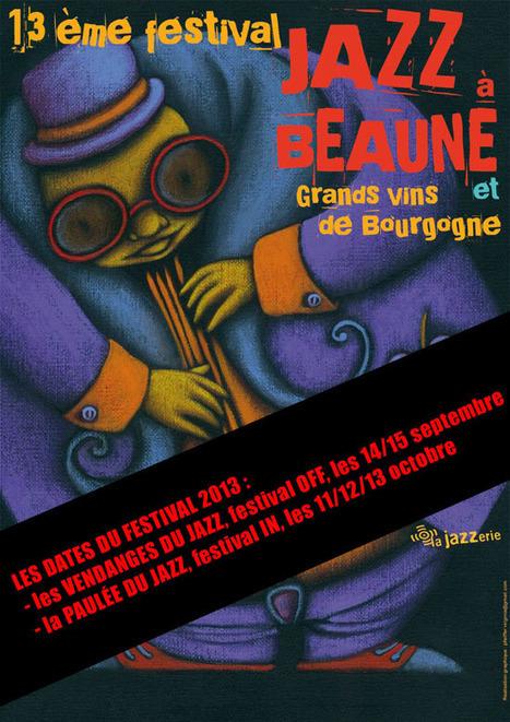 En Septembre, à Beaune c'est vendanges et Jazz! - #Bourgogne | SORTIR à Chalon ... avec V@C | Scoop.it