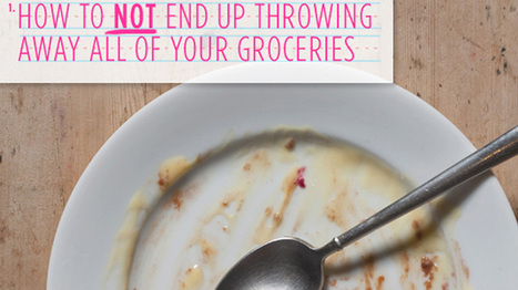 How to Not End Up Throwing Away All of Your Groceries - Cosmopolitan | Food Storage | Scoop.it