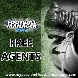 Football Manager 2014 Free Agents - Ultimate list of Free Transfer Players | Passion for Football Manager 2014 | bit of everything | Scoop.it