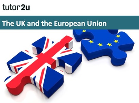 Background on the UK and the European Union | Economics | tutor2u | Developments in the UK Economy | Scoop.it