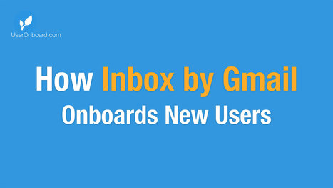 How Inbox Onboards New Users | Web UX Links | Scoop.it