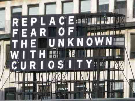Replace Fear of the Unknown with Curiosity | Mrs. Watson's Class | Scoop.it