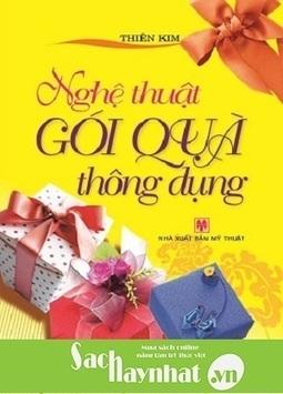 Nghệ Thuật Gói Quà Thông Dụng là một cuốn sách hay tại sachhaynhat.vn | sachhaynhat.vn | Scoop.it