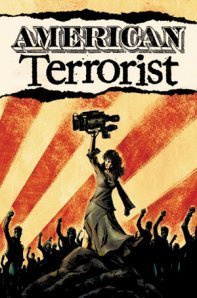 Comic Review: American Terrorist, By Tyler Chin-Tanner, Wendy Chin-Tanner and AndyMacDonald. | Comic Book Reviews | Scoop.it