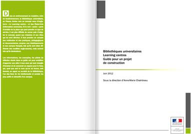 Guide : Projet de construction de bibliothèques universitaires Learning centres - MESR : enseignementsup-recherche.gouv.fr | Learning center et compagnie: quel avenir pour les CDI? | Scoop.it