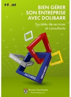 Dolibarr pour les consultants et les sociétés de services | La veille en ligne d'Open-DSI | Scoop.it