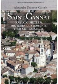 Saint-Cannat (XVIe-XIXe siècles), son terroir, ses domaines et ses gentilshommes | Revue de Web par ClC | Scoop.it