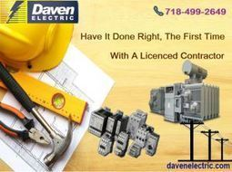 ENLIGHTEN YOUR SURROUNDINGS WITH BEST ELECTRICIANS | Daven Electric Inc - A NYC Electrician | Scoop.it