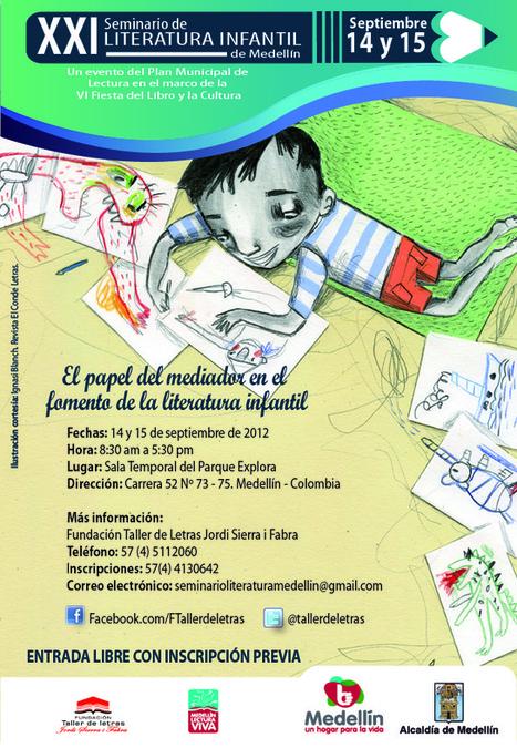 Armadillos Voladores: XXI Seminario de Literatura Infantil de Medellín | gisela sarmiento | Scoop.it