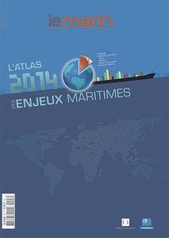 """""""L'Atlas 2014 des enjeux maritimes"""" est paru - Le marin   Tensions en mer de Chine   Scoop.it"""