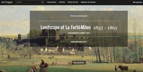 Google Art Project añade 40.000 obras a su colección | Educación | Scoop.it