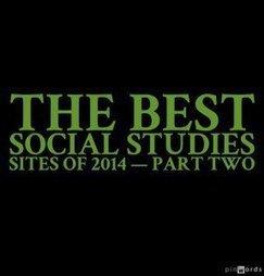 The Best Social Studies Sites Of 2014 — Part Two   STEM Connections   Scoop.it
