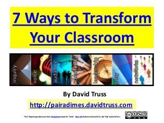 7 Ways to Transform Your Classroom | School Culture | Scoop.it