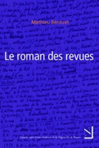 Deuxième et troisième épisode du Roman des Revues, par Mathieu Bénézet | Poezibao | Scoop.it