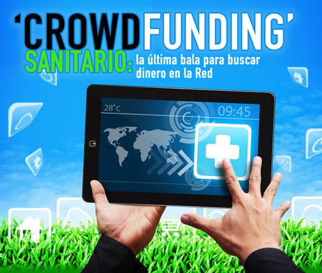 Crowdfunding sanitario: la última bala para buscar dinero en la red | Revista Médica | eSalud Social Media | Scoop.it