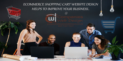 Steps To Create an E-Commerce Shopping Cart Website For Your New Business | Companies Web Design Blog | Companies Web Design | Scoop.it