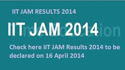 Check here IIT JAM Results 2014 to be declared on 16 April 2014 - Newz Duniya | Newz Duniya | 24*7 online news | Scoop.it