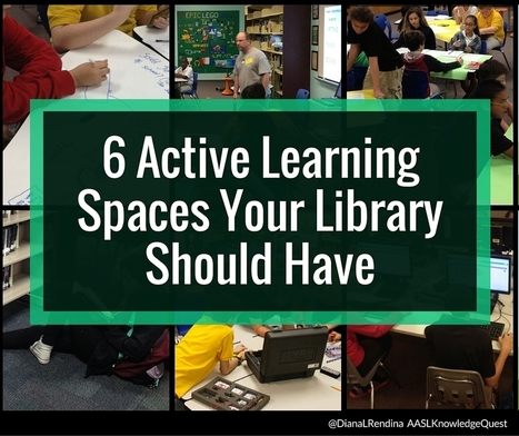 6 Active Learning Spaces Your Library Should Have | Knowledge Quest | Creativity in the School Library | Scoop.it