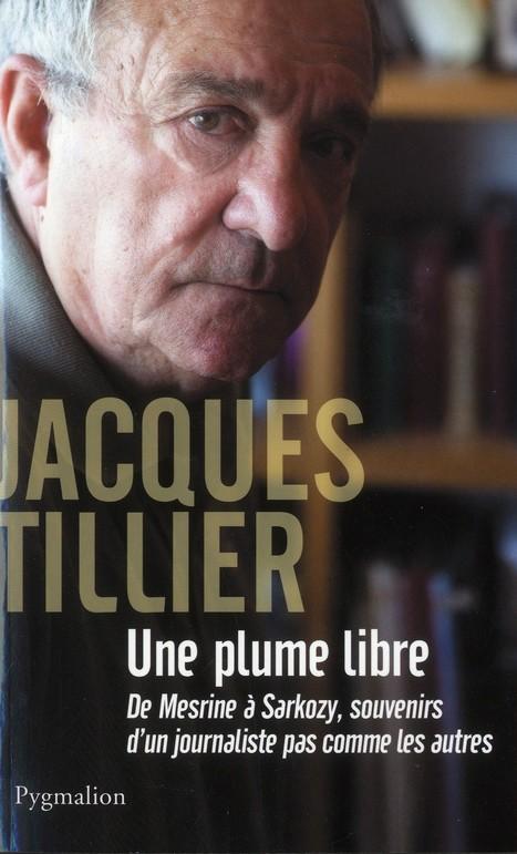 Jacques Tillier:  Une plume libre   DocPresseESJ   Scoop.it