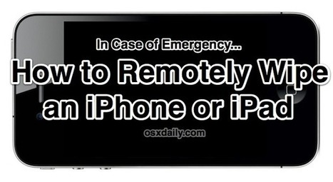 How to Remote Wipe an iPhone or iPad | Curtin iPad User Group | Scoop.it