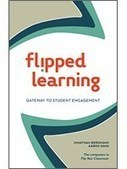 Flipped Learning Book: Bergmann & Sams | Prendi eLearning - Education, Technology, iPads... | Scoop.it
