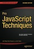 Pro JavaScript Techniques: 2nd Edition - PDF Free Download - Fox eBook | IT Books Free Share | Scoop.it