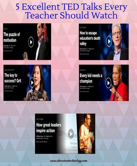 5  Excellent TED Talks Every Teacher Should Watch | Purposeful Pedagogy | Scoop.it