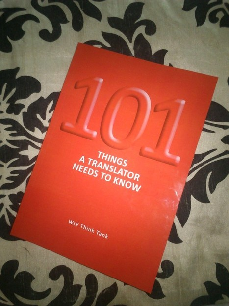 Book Review: 101 Things a Translator Needs to Know | The Translation World | Scoop.it