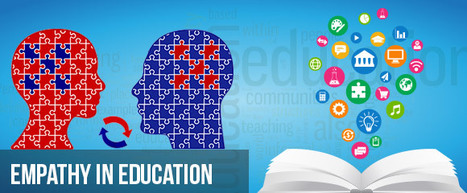 Empathy in Education   Empathy and Education   Scoop.it