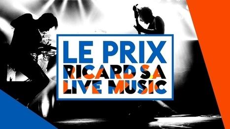 Inscrivez-vous au Prix Ricard S.A Live Music! | CONSEILS PRATIQUES | Scoop.it