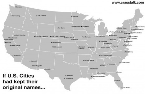 Toponyms: If U.S. Cities had Kept Their Original Names | Regional Geography | Scoop.it