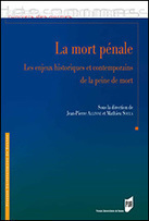 La mort pénale - Les enjeux historiques et contemporains de la peine de mort, J.-P. Allinne & M. Soula (dir.), 2015 | Ouvrages droit & science politique | Scoop.it