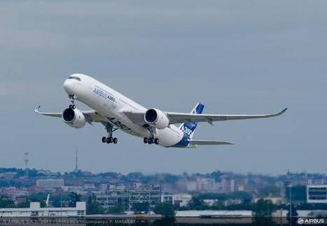Energy-efficient Airbus A350 set to fly over Paris Air Show | AVIATION , AIRLINERS , AEROSPACE .... | Scoop.it