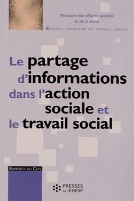 Le partage d'informations dans l'action sociale et le travail social -  CSTS | Nouveautés documentaires | Scoop.it