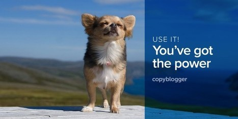 How to Write with Power and Authority, Even if You Feel Like a Nobody - Copyblogger -   Great Blogging Tips   Scoop.it