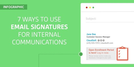 Seven Ways to Use Email Signatures for Internal Communications [infographic] | Sigstr | SocialMoMojo Web | Scoop.it