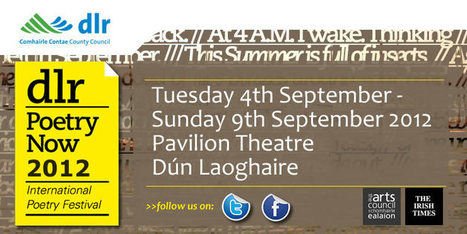 DLR POETRY NOW International Poetry Festival 4th - 9th September 2012 | The Irish Literary Times | Scoop.it