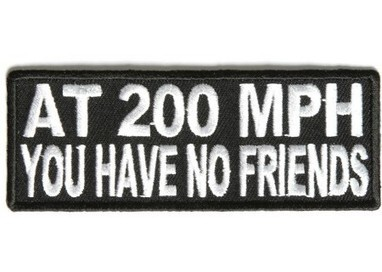 At 200 MPH you have no friends patch | Patches for Motorcycle Rider Jackets | Scoop.it