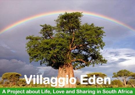 Villaggio Eden: Villaggio Eden Project | Sud Africa, info e curiosità | Scoop.it