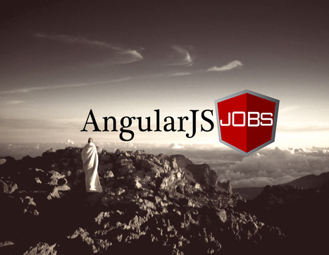 AngularJS Job Exclusives + Unparalleled Access to AngularJS Developers | AngularJobs.com | javascript node.js | Scoop.it