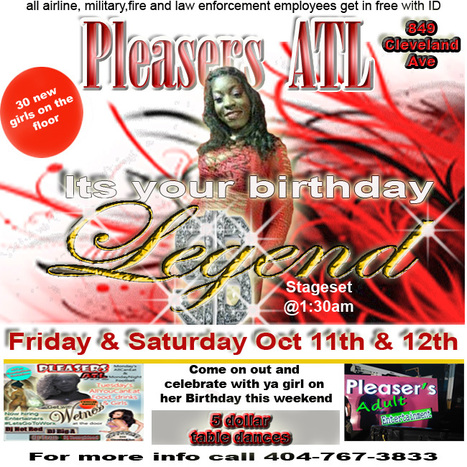 @PleasersAtl 849 ClevelandAve...It's Legend's Birthday this Fri & Sat Night...Come Get At Yo Girl | GetAtMe | Scoop.it