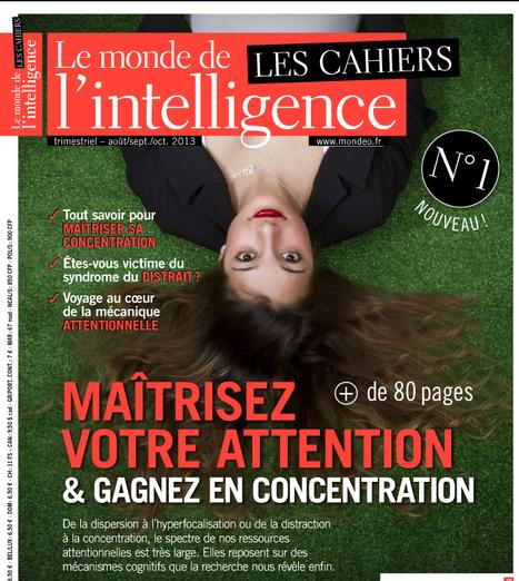 Maîtriser votre attention. | GESTION COGNITIVE | Scoop.it