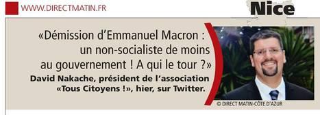 Réaction à la démission d'Emmanuel Macron | David Nakache | Scoop.it