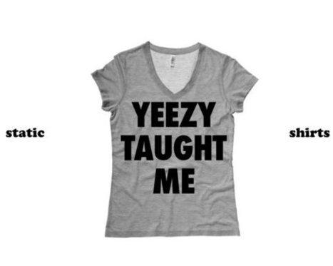 Yeezy Taught Me V Neck Shirt | Kanye West Women's V-neck Tshirt | Yeezus Music Clothing | Fashion Shirt | Scoop.it