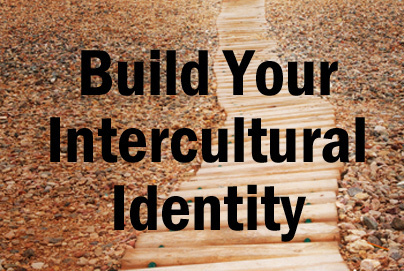 Build Your Intercultural Identity | Intercultural Intelligence | Scoop.it