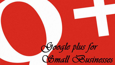 I Use Facebook & Twitter. Why Should My Business Use Google+? | Reload Digital | GooglePlus Expertise | Scoop.it