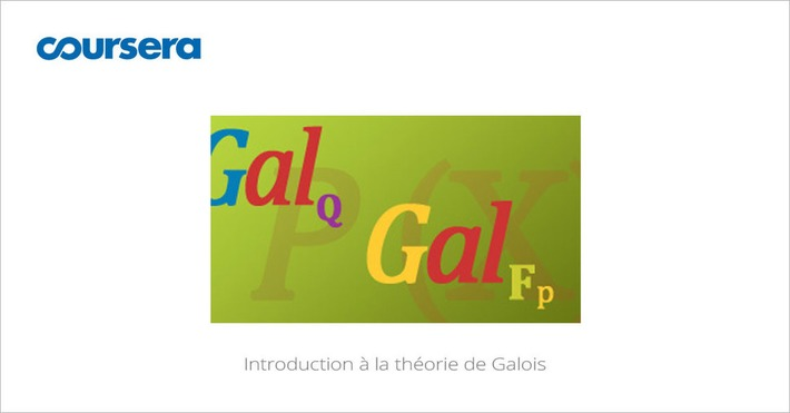 [Today] #MOOC Introduction à la théorie de Galois | MOOC Francophone | Scoop.it