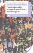 Psicología social, perspectivas teóricas y metodológicas | Introducción a la Psicología Social | Scoop.it